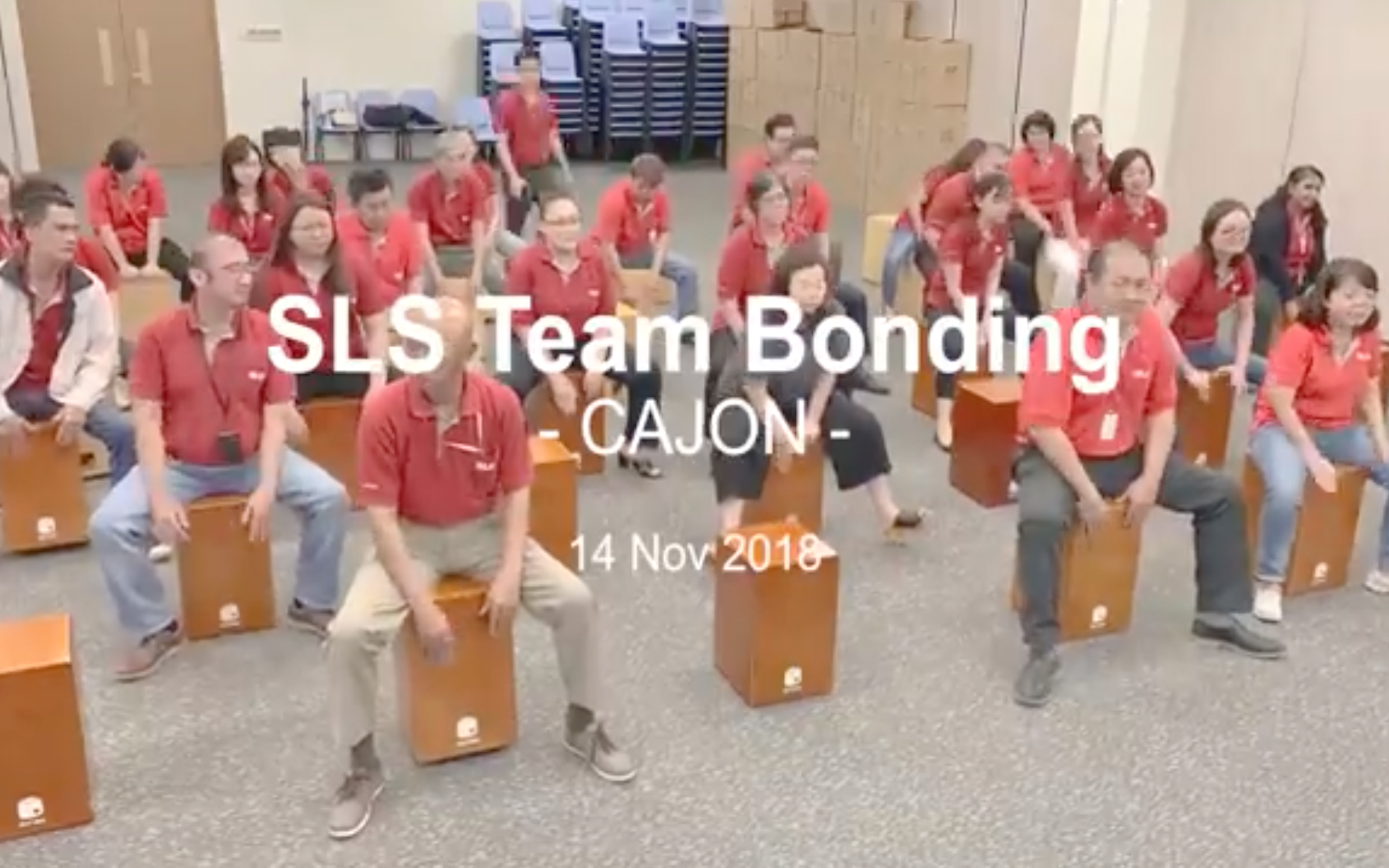 SLS Team Bonding 'Cajon Session' (14/11/2018)