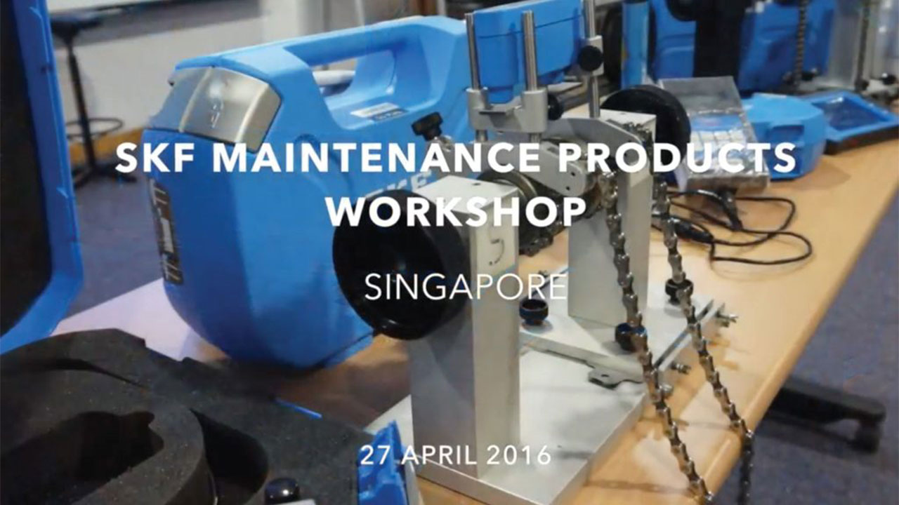 SKF Maintenance Products Workshop, Singapore (27/04/2016)