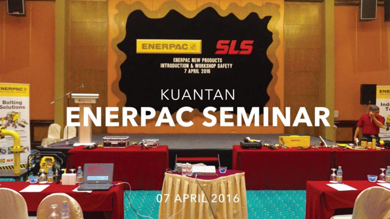 SLS Bearings Enerpac Seminar, Kuantan (07/04/2016)