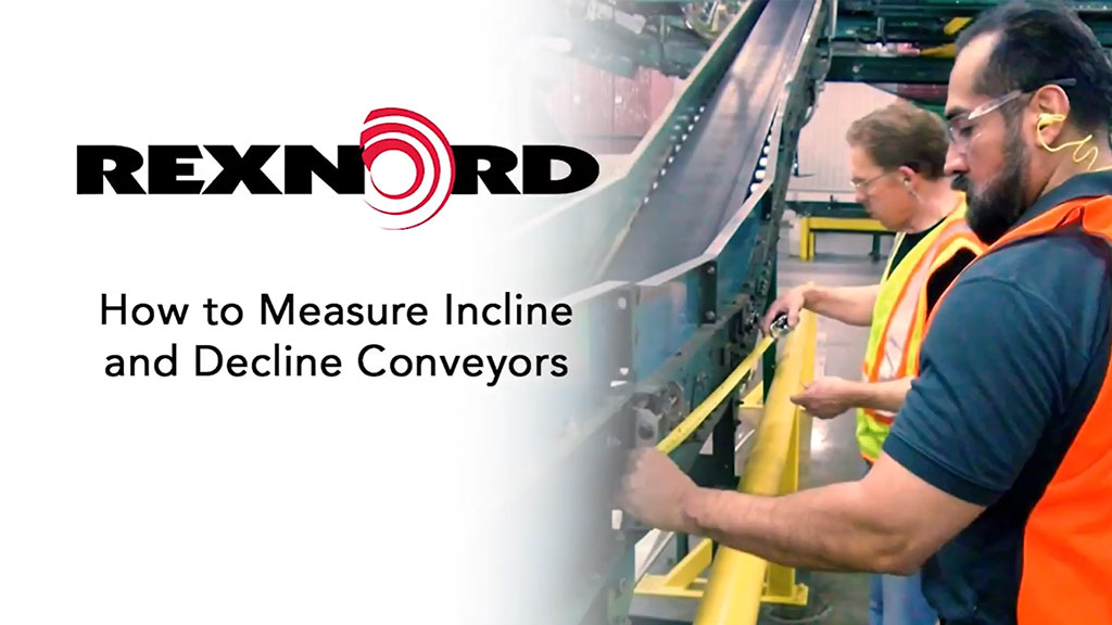 How to Measure Incline and Decline Conveyors for RUS l SLS Partner Rexnord