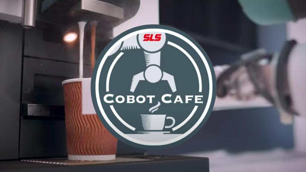 SLS Cobot Cafe l A Collaborative Robot Solution